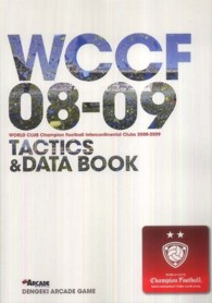 WORLD CLUB Champion Football Intercontinental Clubs 2008‐2009 TACTICS & DATA BOOK