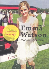 Marble books<br> Emma Watson Fashion Style Book―The muse of new age