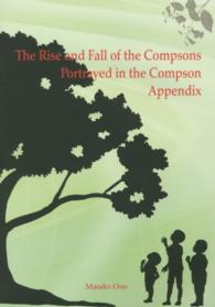 The Rise and Fall of the Compsons Portrayed in the Compson Appendix