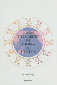 POEMS THE GARDEN OF THORNS & THISTLES