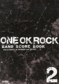 ONE OK ROCK/BAND SCORE BOOK 〈2〉 - INCLUDING 15 WORDS and MU
