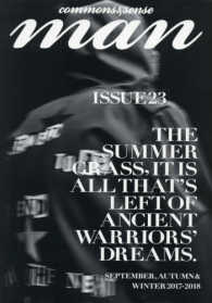 commons & sense man 〈ISSUE 23〉 THE SUMMER GRASS,IT IS ALL THA