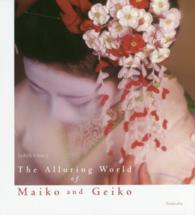 The Alluring World of Maiko and Geiko
