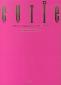 CUTiE CHRONICLE 1989-1999 FOR INDEPENDENT GIRLS