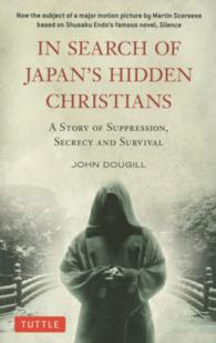 In search of Japan's hidden Christians - a story of suppression,se (PB)