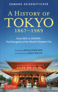 History of Tokyo 1867-1989 - From EDO to SHOWA:The Eme