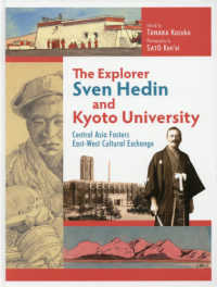 The Explorer Sven Hedin and Kyoto Univer - Central Asia Fosters East