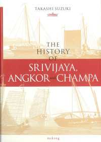 The History of Srivijaya,Angkor and Cham