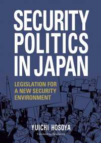 SECURITY POLITICS IN JAPAN - LEGISLATION FOR A NEW SEC JAPAN LIBRARY