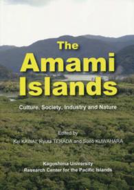 The Amami islands - culture,society,industry