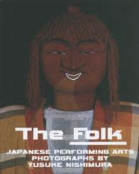 The Folk - JAPANESE PERFORMING ARTS
