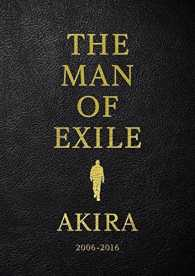 THE MAN OF EXILE AKIRA - 2006-2016