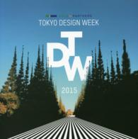 TOKYO DESIGN WEEK 2015 ALL RECORDS - ABLE&PARTNERS