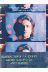 SCREEN TESTS/A DIARY